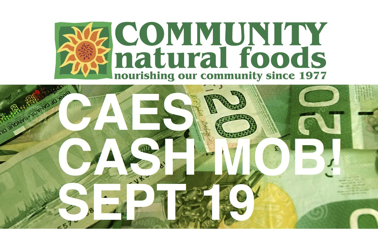 CAES to Cash Mob Inclusive Calgary Employer Community Natural Foods!