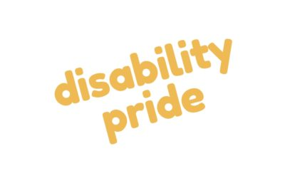 Why we need Disability Pride